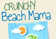 Crunchy Beach Mama